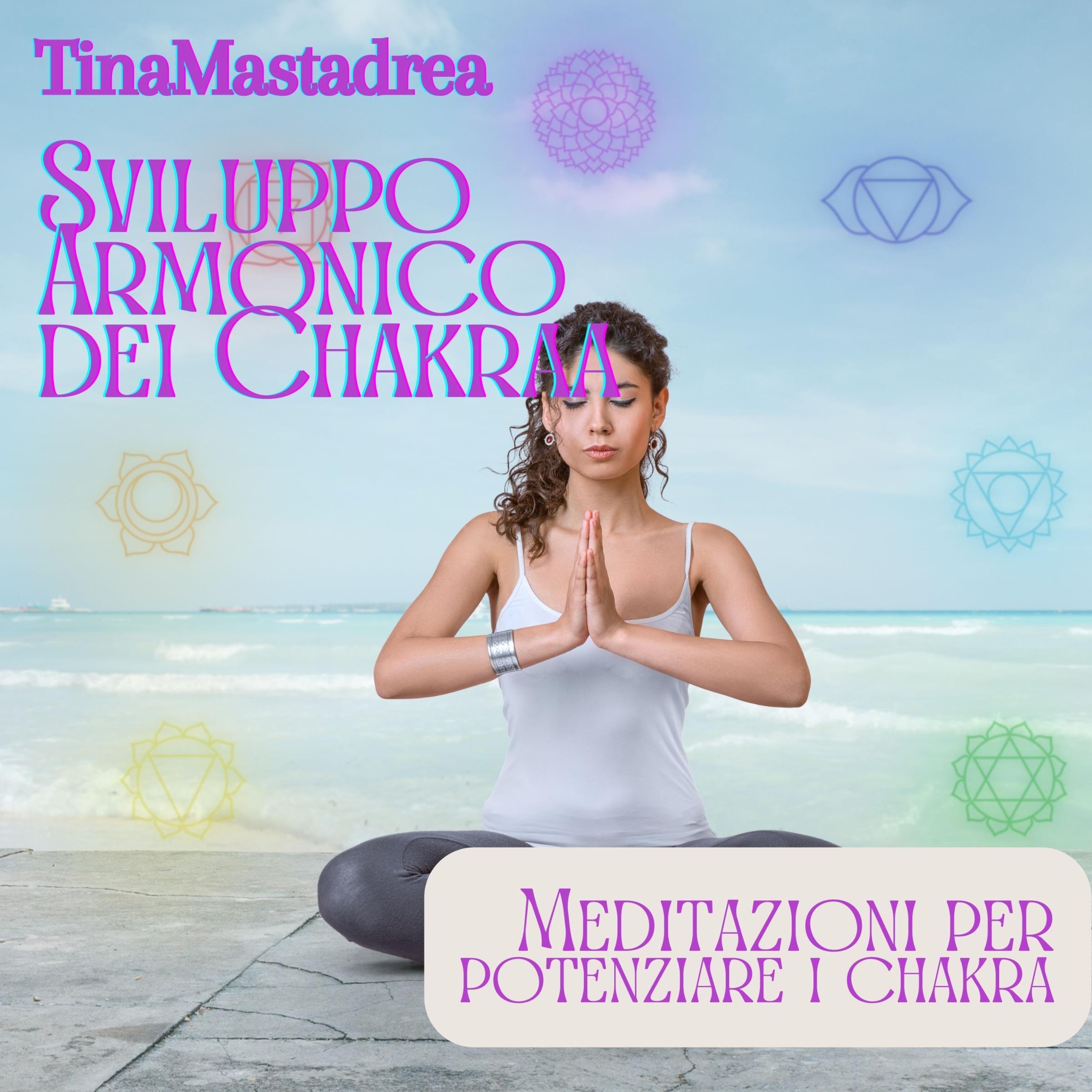 Sviluppo Armonico dei Chakras