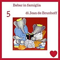 Babar in famiglia di Jean de Brunhoff