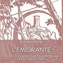 L'émigrante    Novella in versi dialettali molisani letta dall'autore