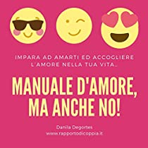 Manuale D'Amore, ma anche no...