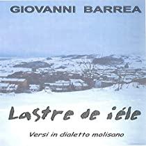 Lastre de iéle   Versi in dialetto molisano