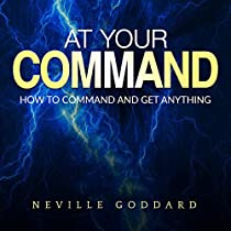 At your Command - How to command and get anything