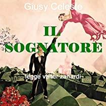 IL SOGNATORE di Giusy Celeste