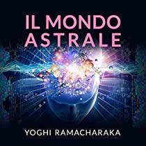 Il mondo astrale