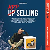 Up App Selling: Fidelizza e acquisisci nuovi clienti con le APP