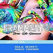 Frammenti - Primo Volume