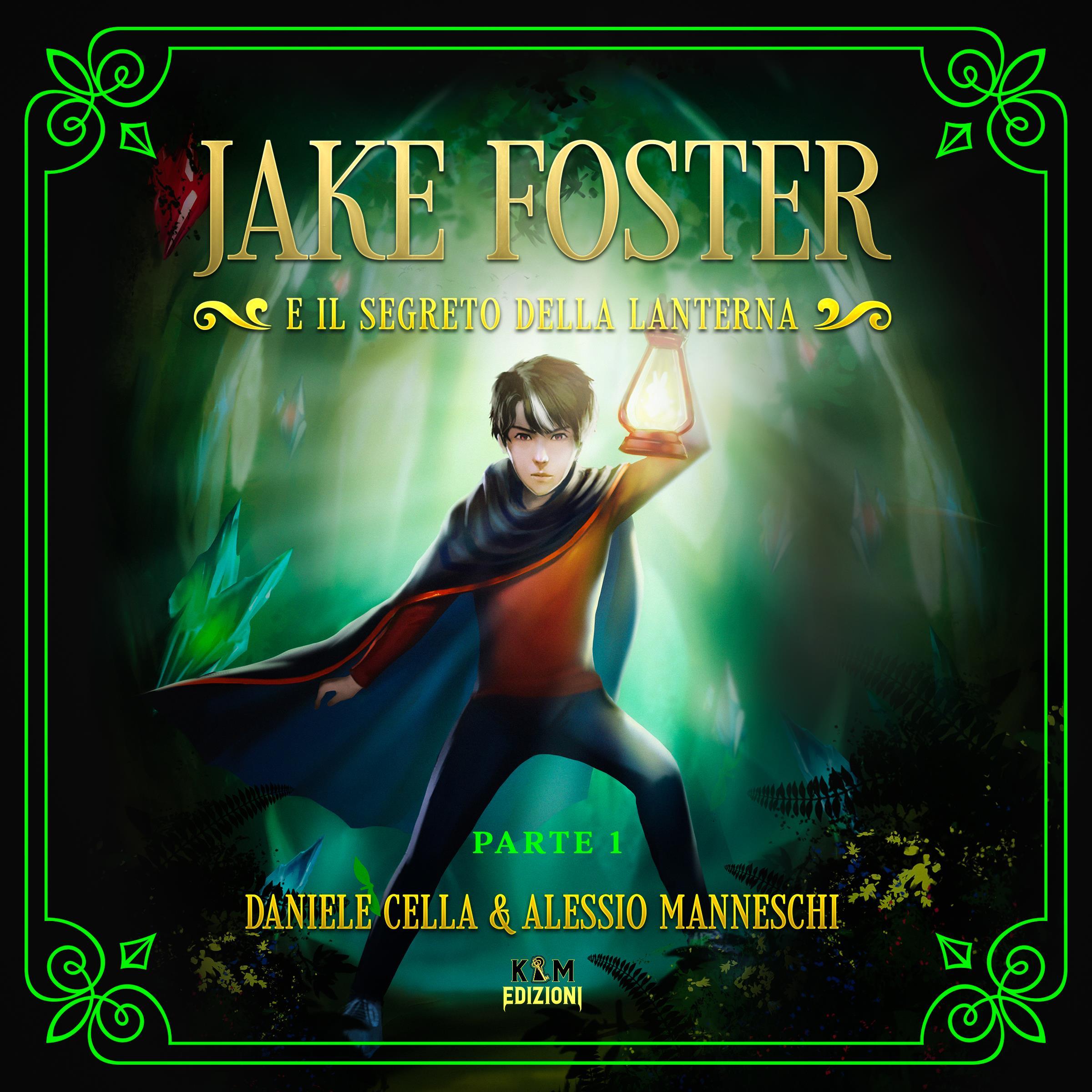 Jake Foster e il Segreto della Lanterna Parte 1