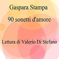 Gaspara Stampa - 90 sonetti d'amore