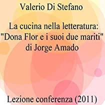 La cucina nella letteratura: Dona Flor e i suoi due mariti di Jorge Amado