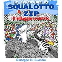 Le avventure di Squalotto e Zip: Il villaggio scolorito
