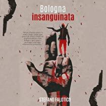 Bologna insanguinata