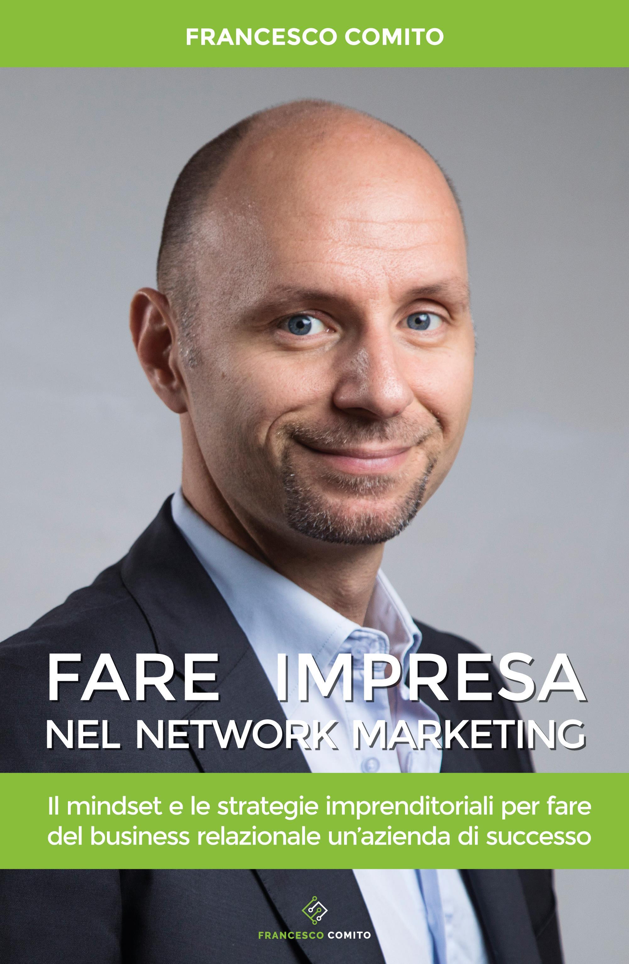 Fare impresa nel Network Marketing