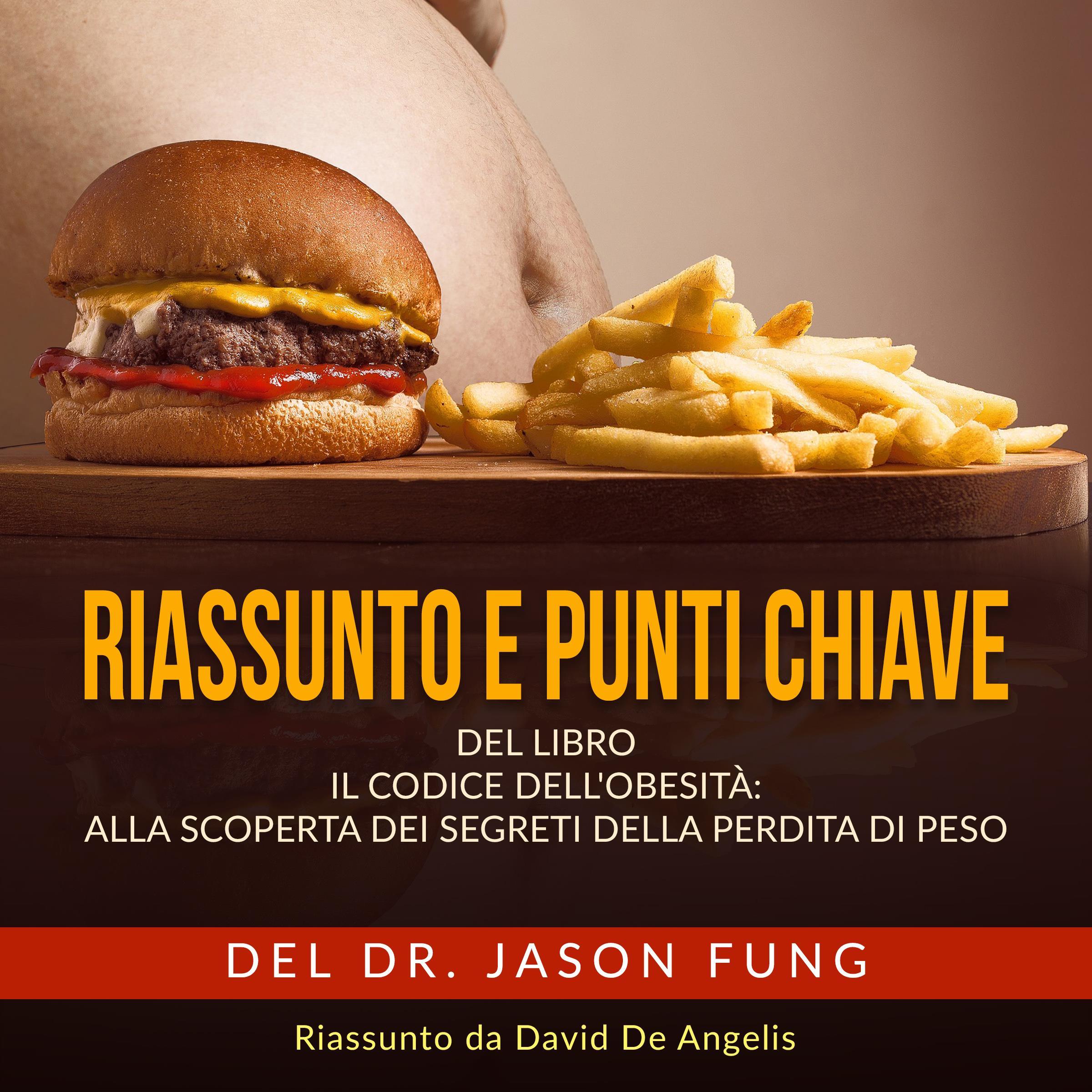 Riassunto e punti Chiave: Il Codice dell'Obesità