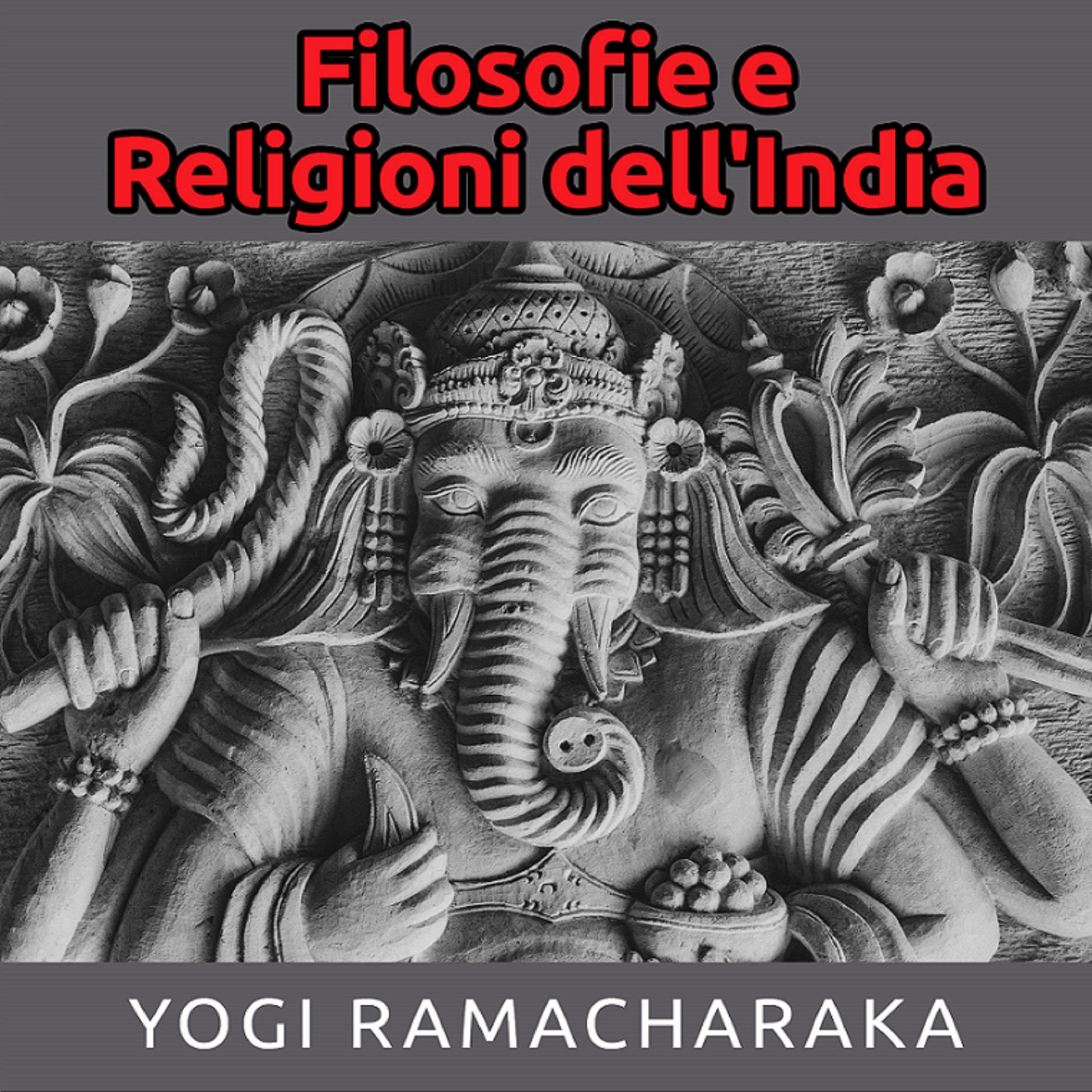 Filosofie e Religioni dell'India