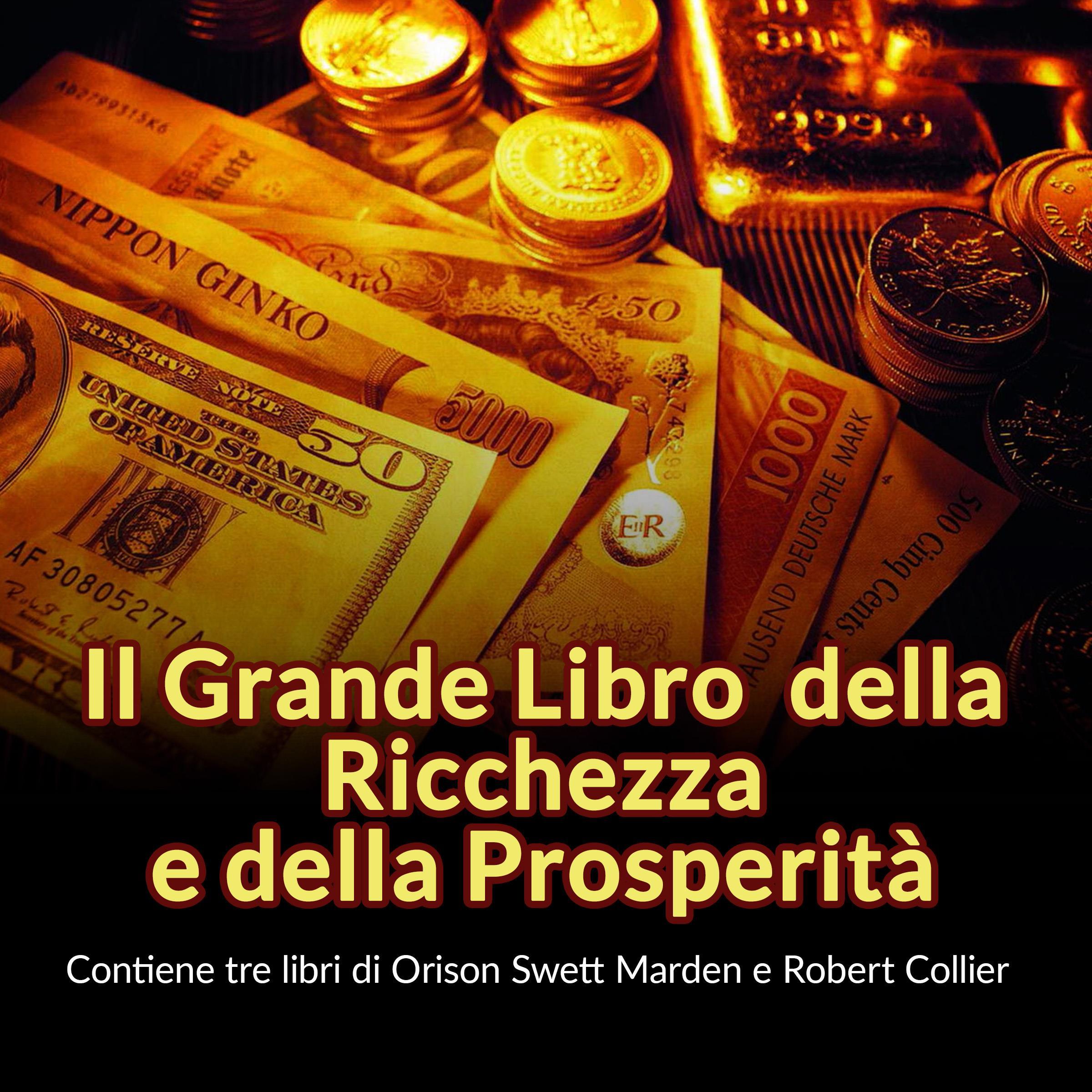 Il Grande Libro della Ricchezza e della Prosperità
