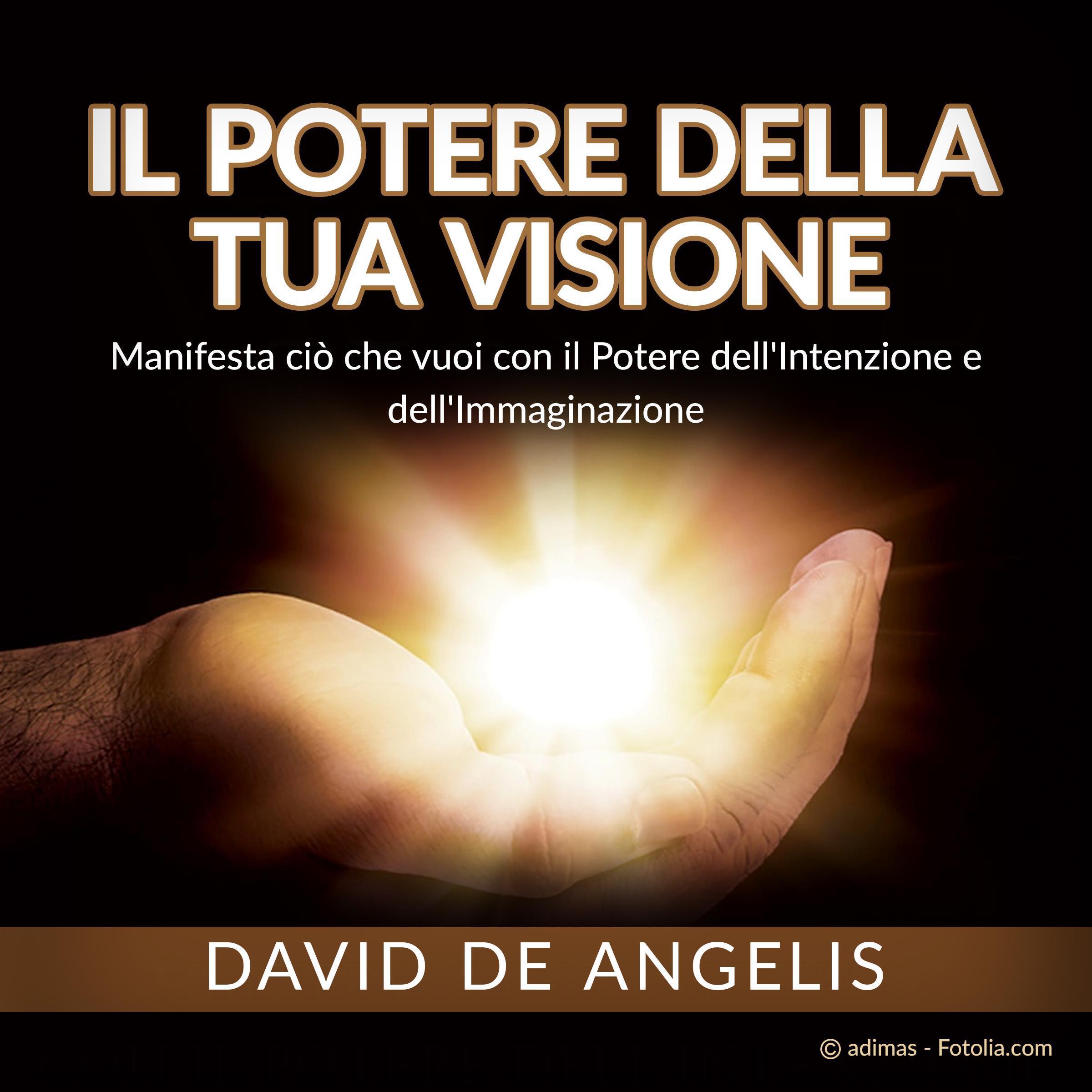 Il Potere della Tua Visione