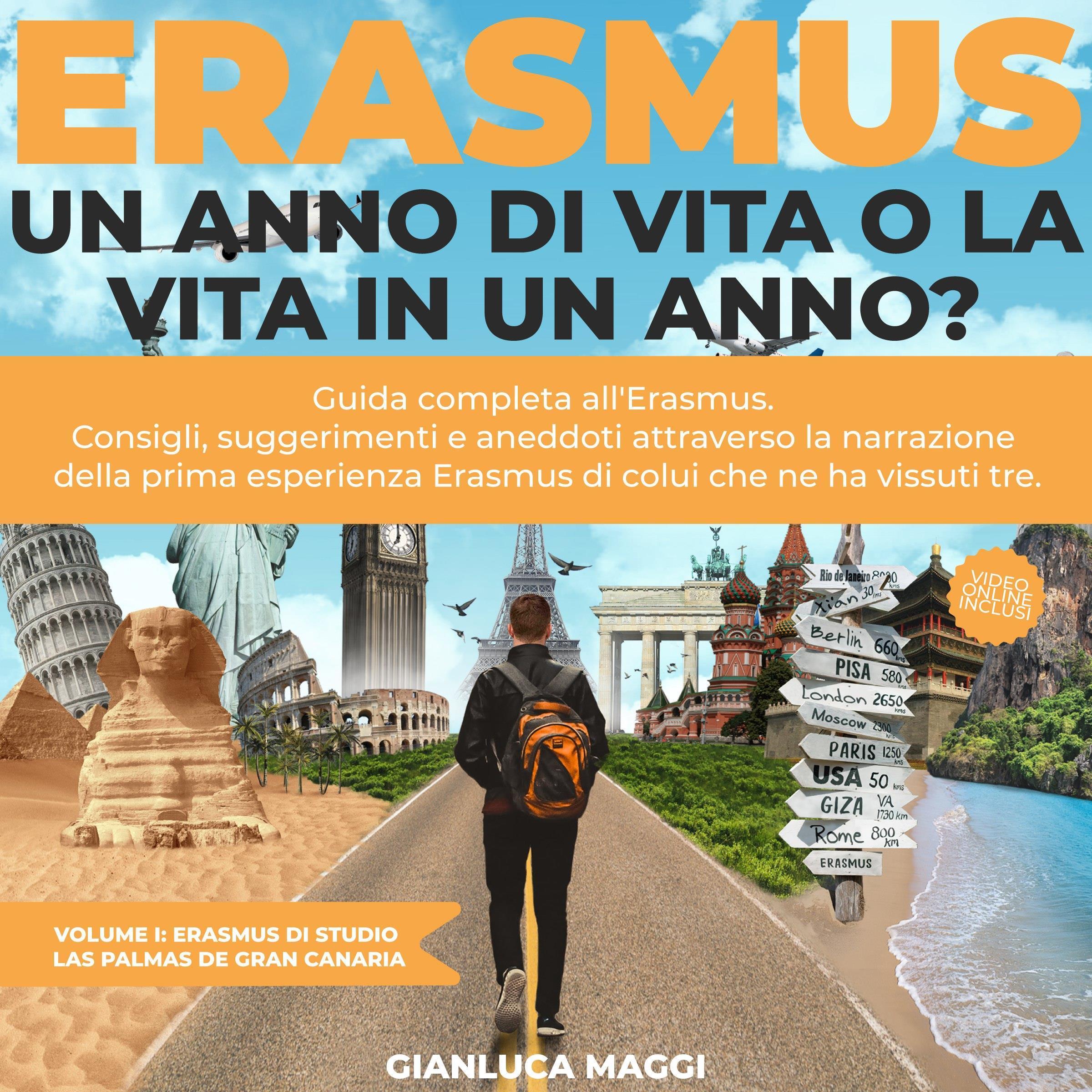 Erasmus. Un anno di vita o la vita in un anno?