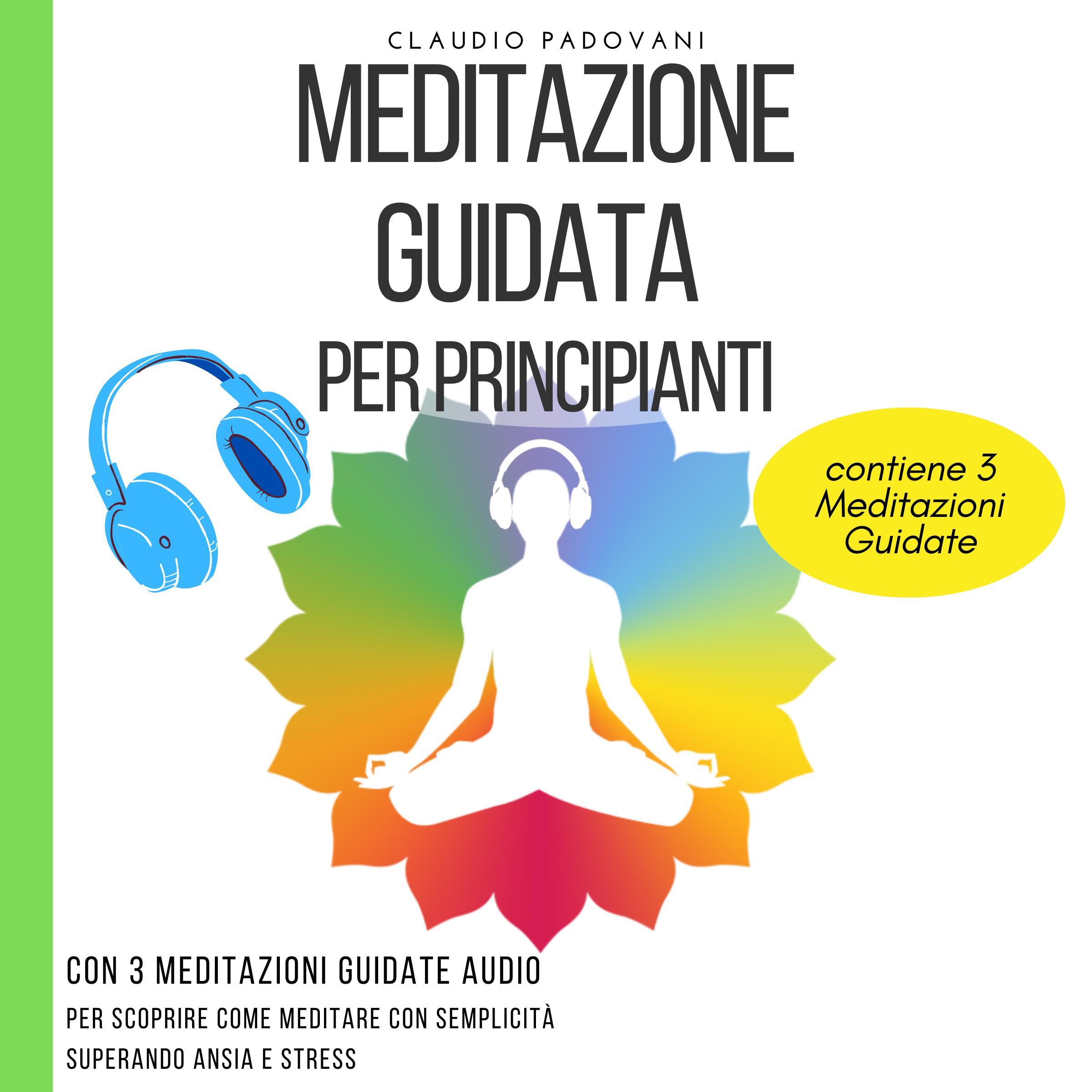 Meditazione Guidata Per Principianti