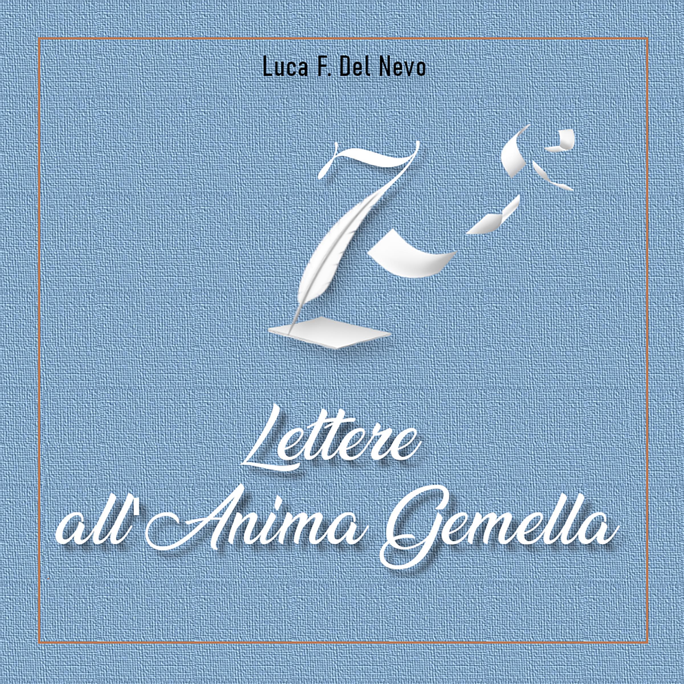 7 Lettere all'Anima Gemella