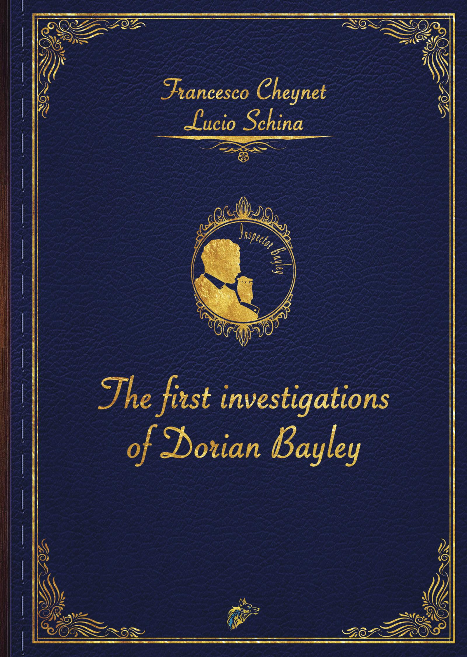 The first investigation of Dorian Baylei