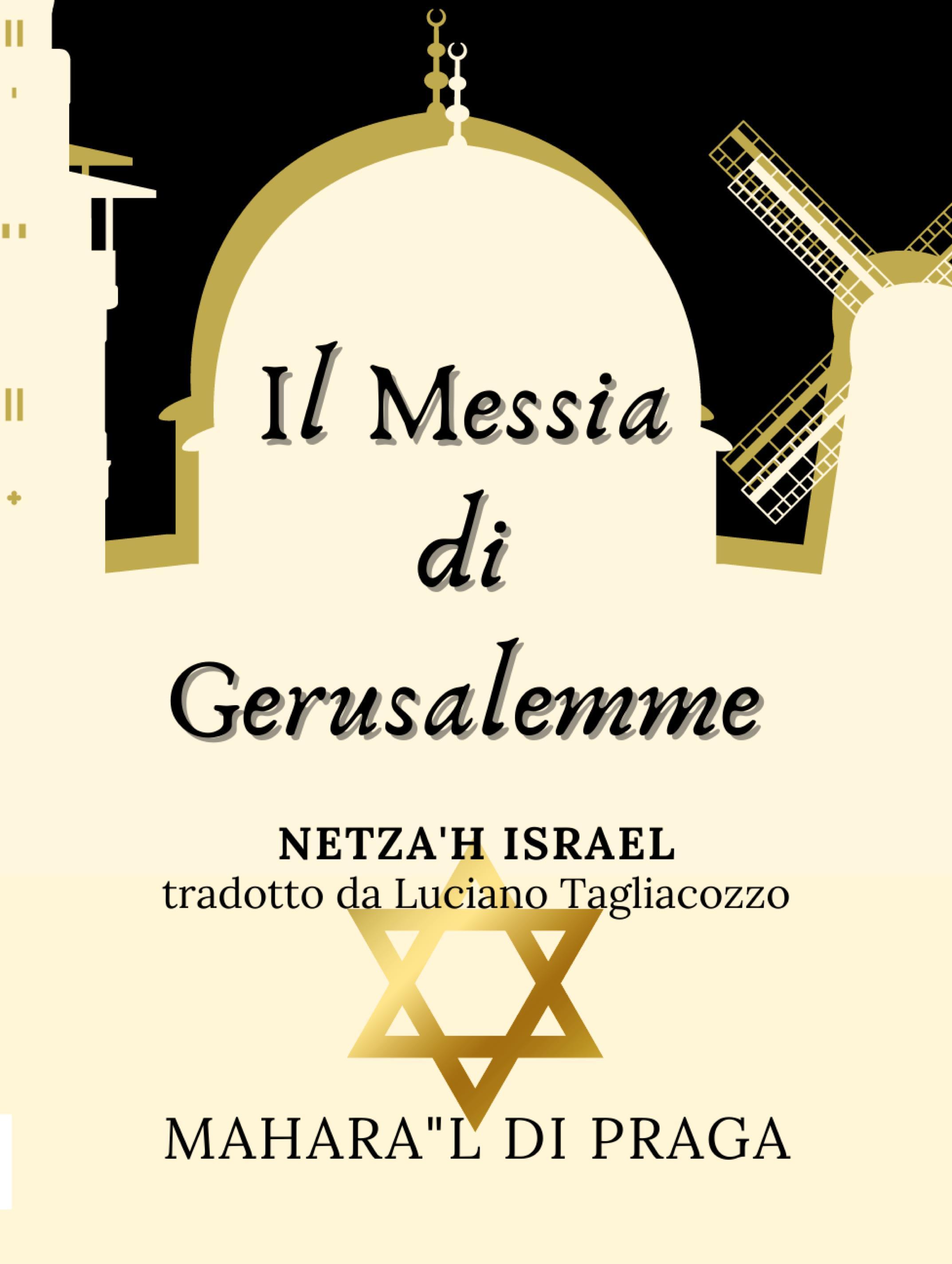 Il Messia di Gerusalemme