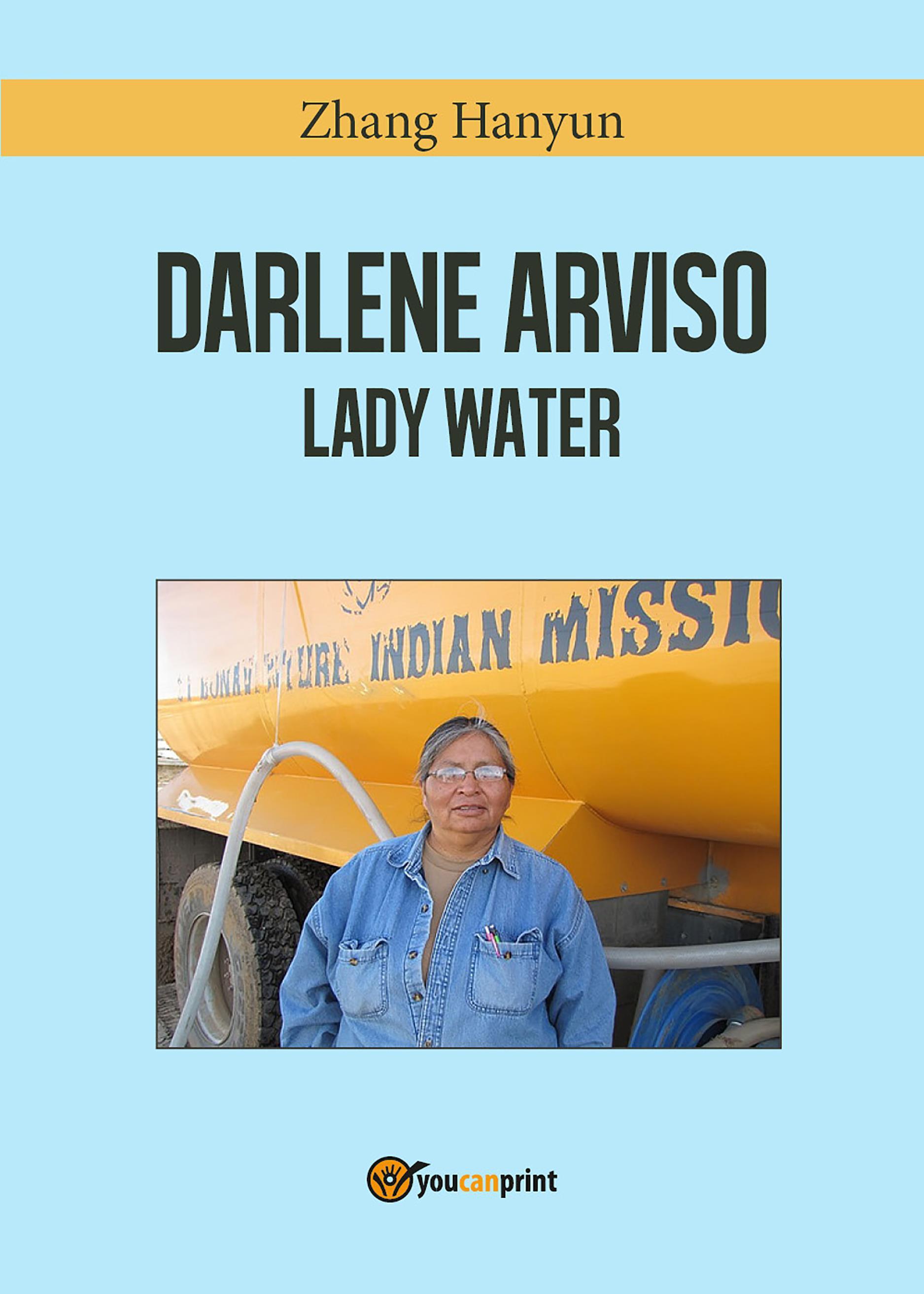 Darlene Arviso, la signora dell'acqua