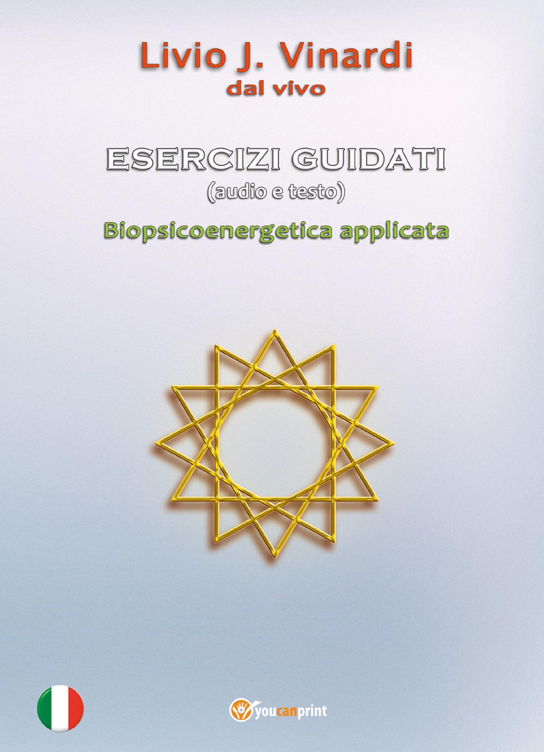 ESERCIZI GUIDATI (audio e testo) - Biopsicoenergetica applicata