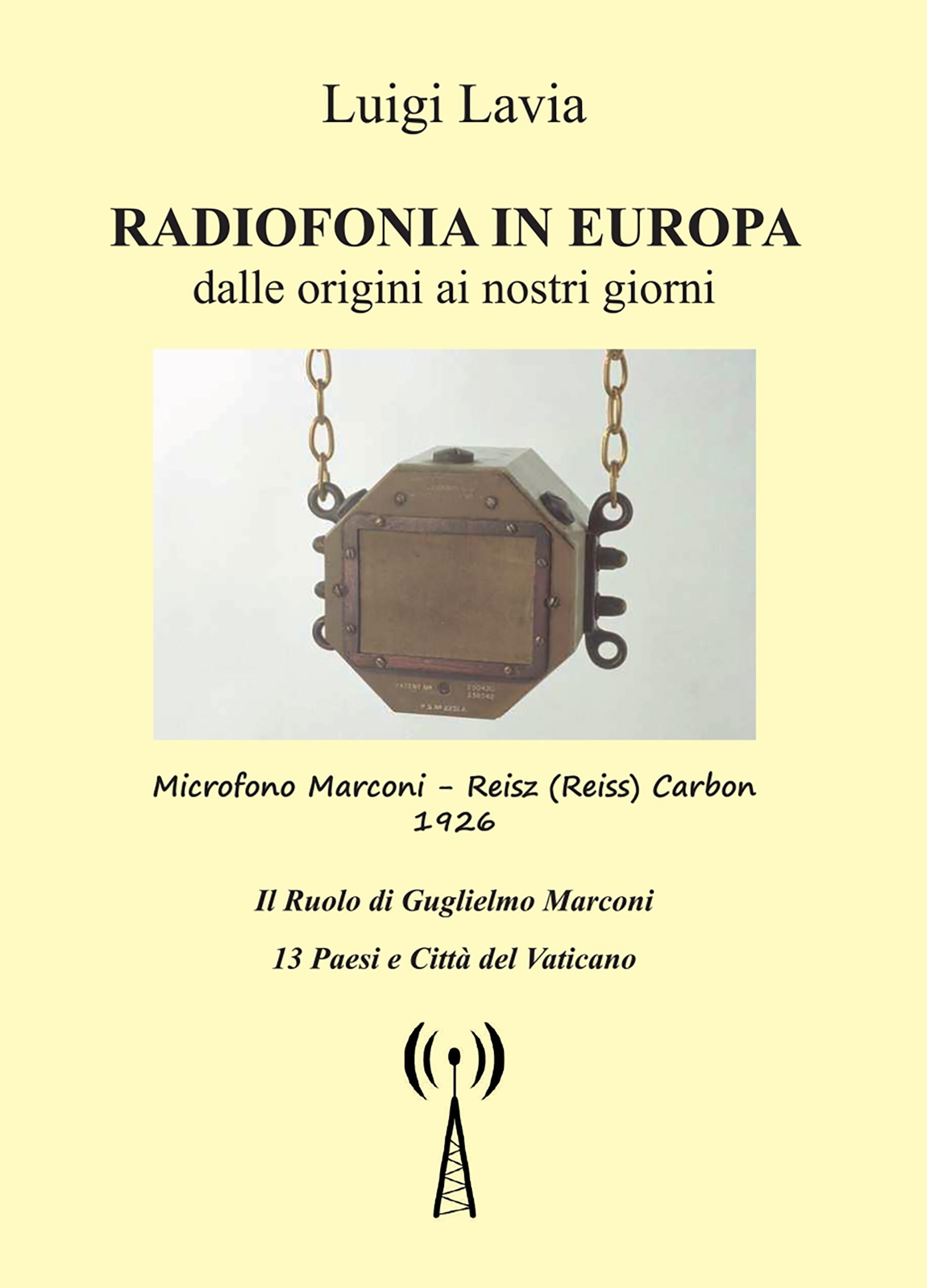 Radiofonia in Europa dalla origini ai nostri tempi