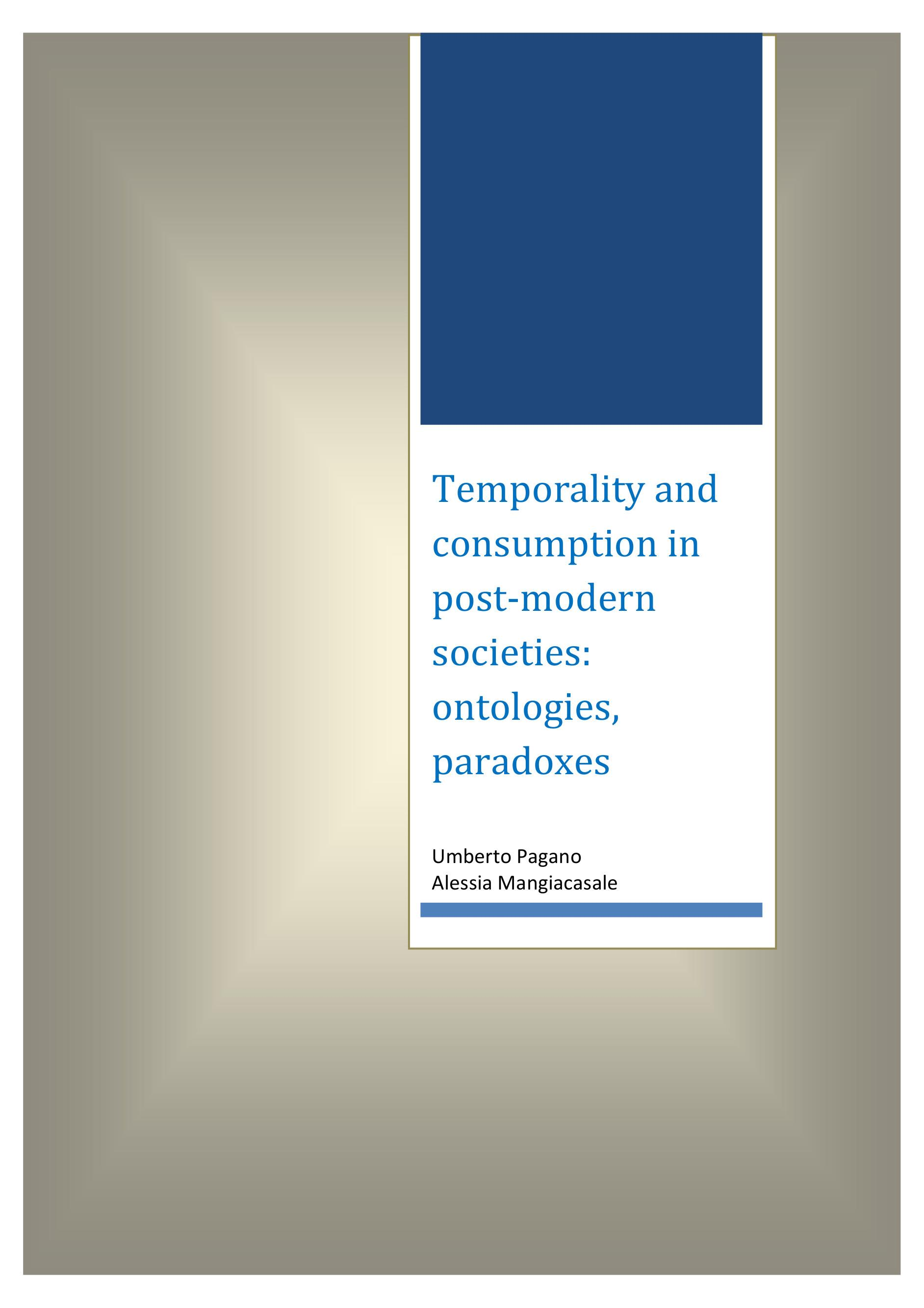 Temporality and consumption in post-modern societies: ontologies, paradoxes