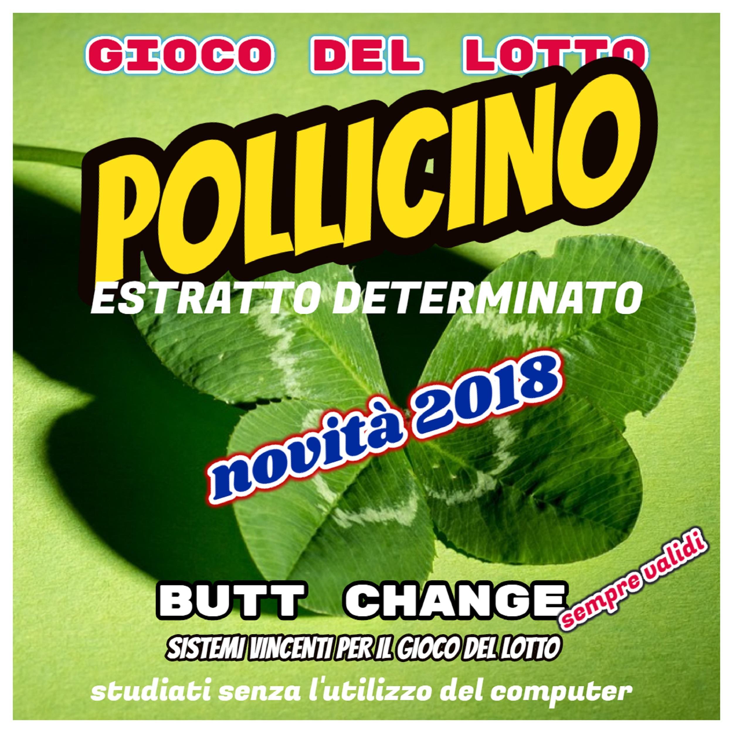 Gioco del Lotto; POLLICINO, estratto determinato di Butt Change by Mat Marlin [ Mat Marlin]