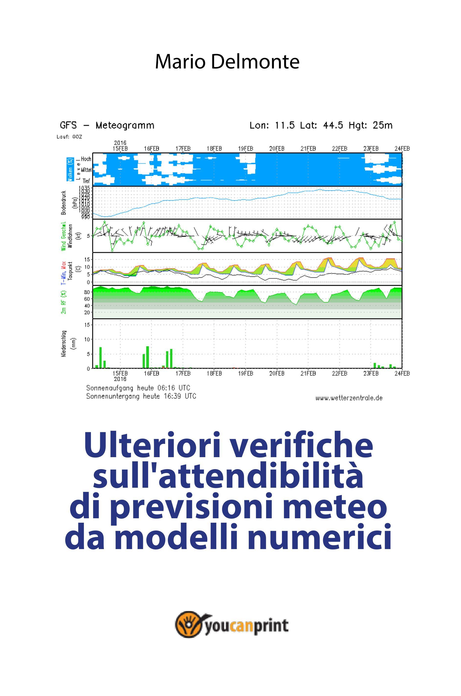 Ulteriori verifiche sull'attendibilità di previsioni meteo da modelli numerici