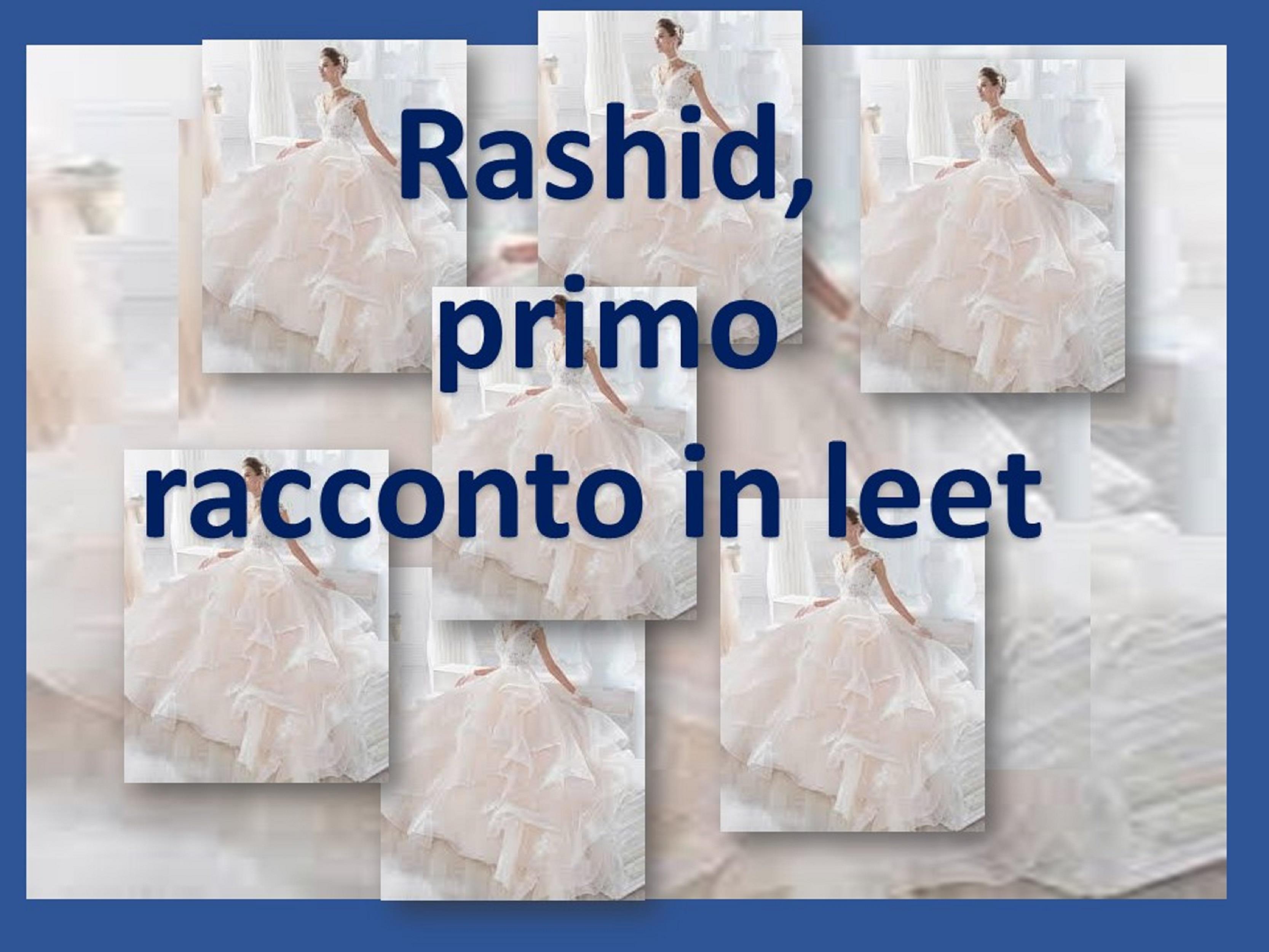 Rashid, primo racconto in leet