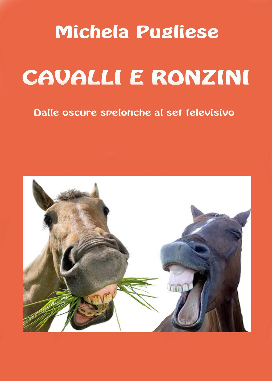 Cavalli e ronzini