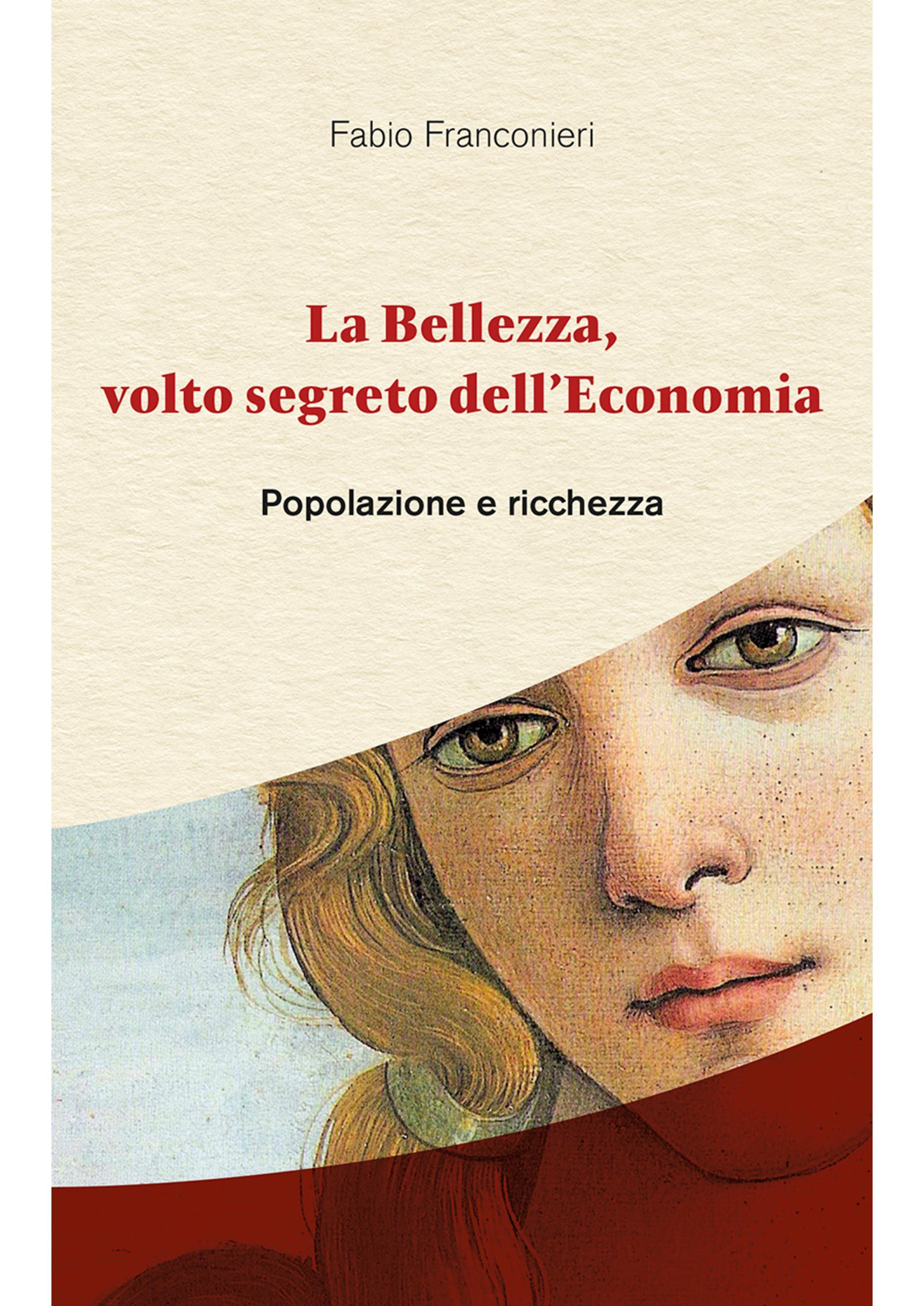 La Bellezza, volto segreto dell'Economia - Popolazione e ricchezza