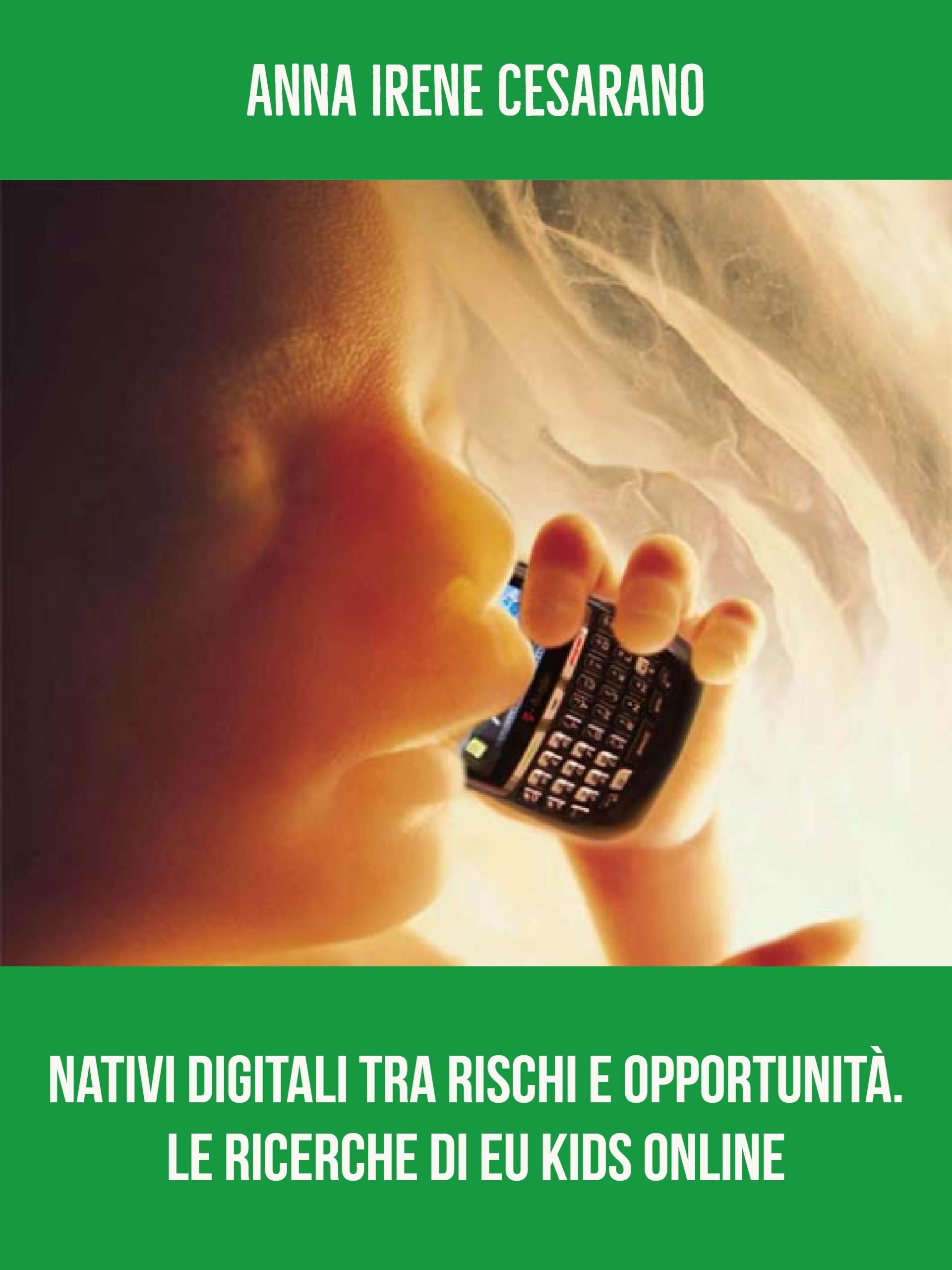 I Nativi digitali tra rischi e opportunità. Le ricerche di Eu Kids online