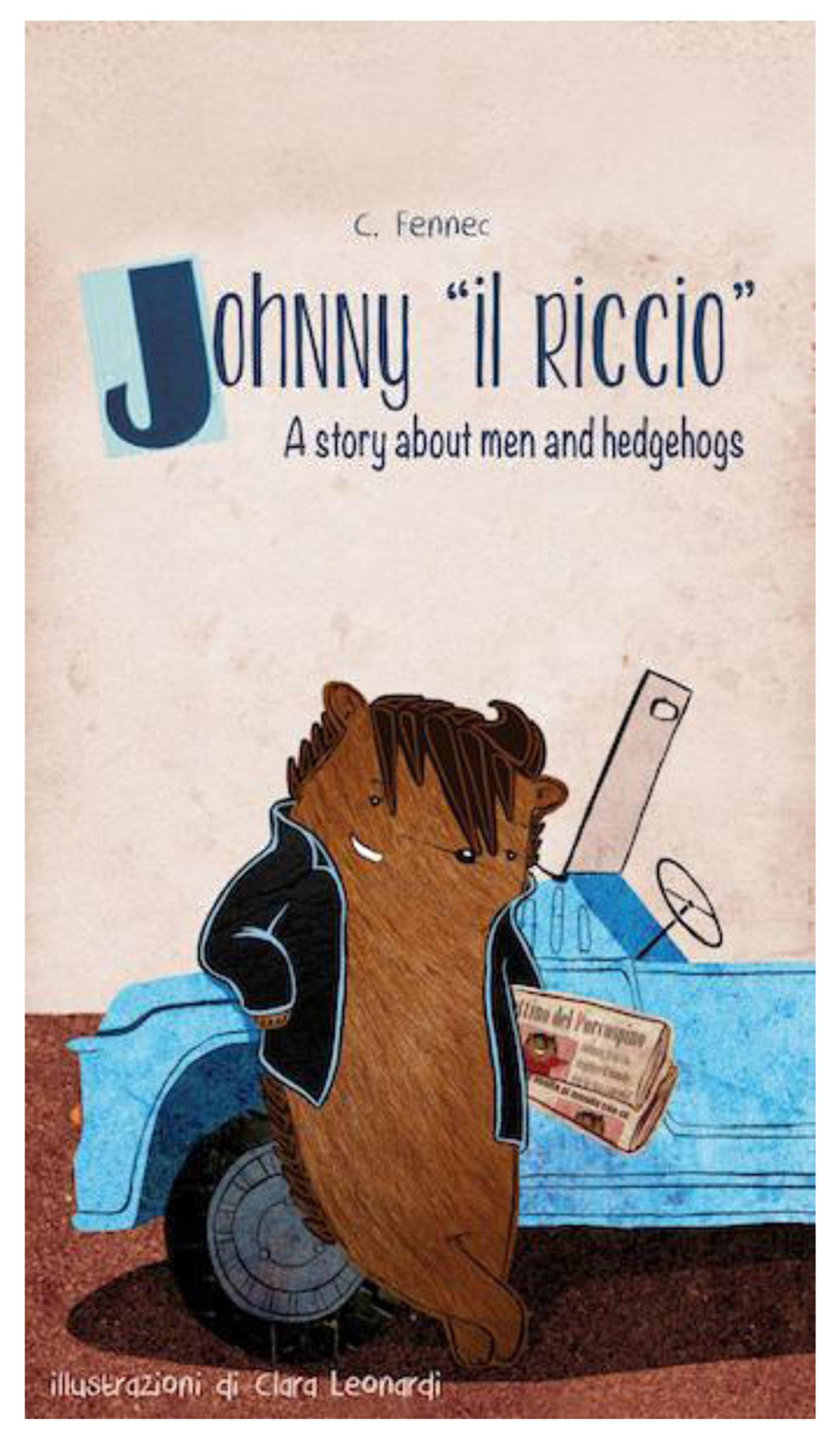 Johnny il riccio, a story about men and hedgehogs