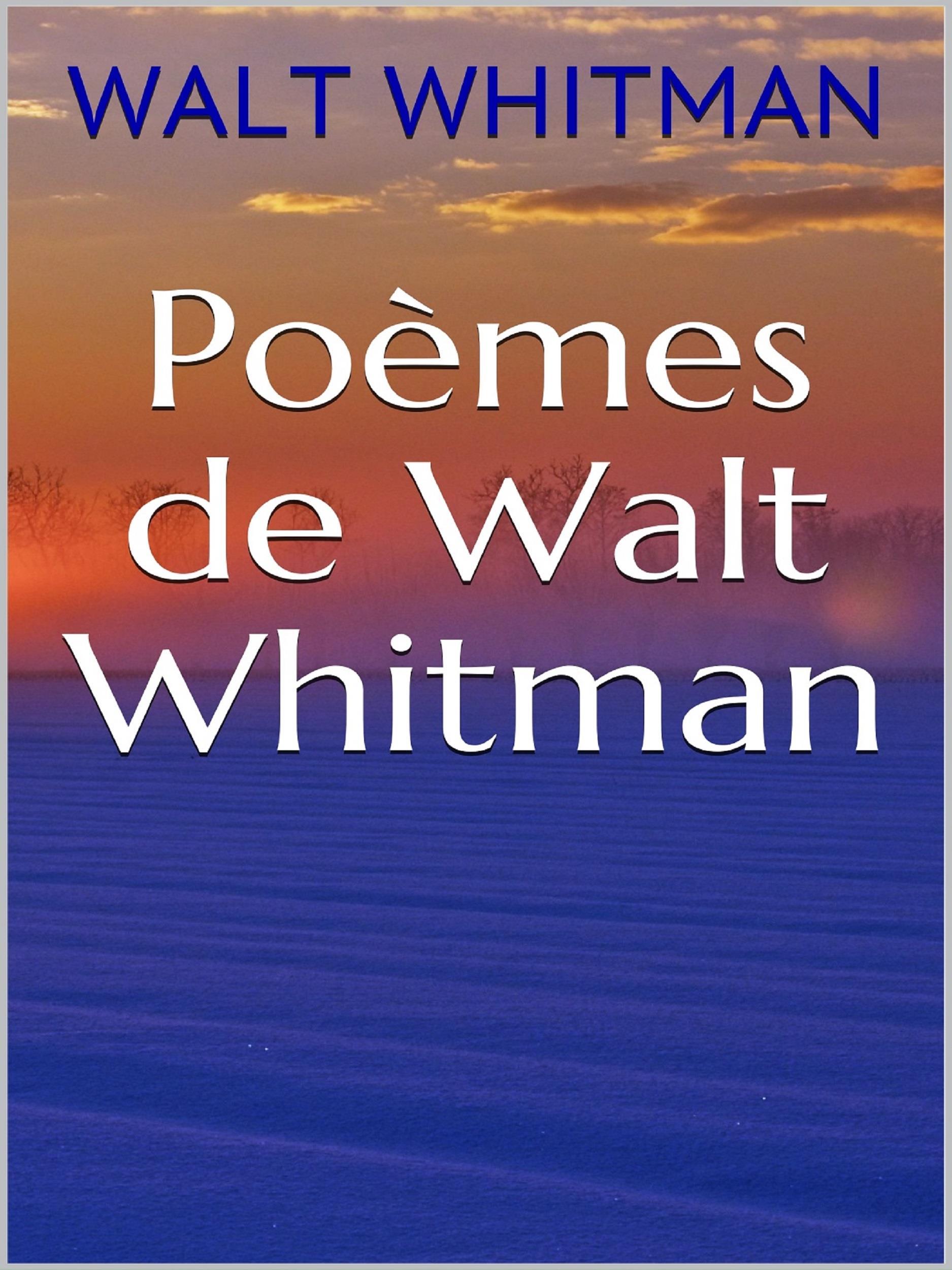 Poèmes de Walt Whitman