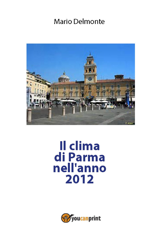 Il clima di Parma nell'anno 2012