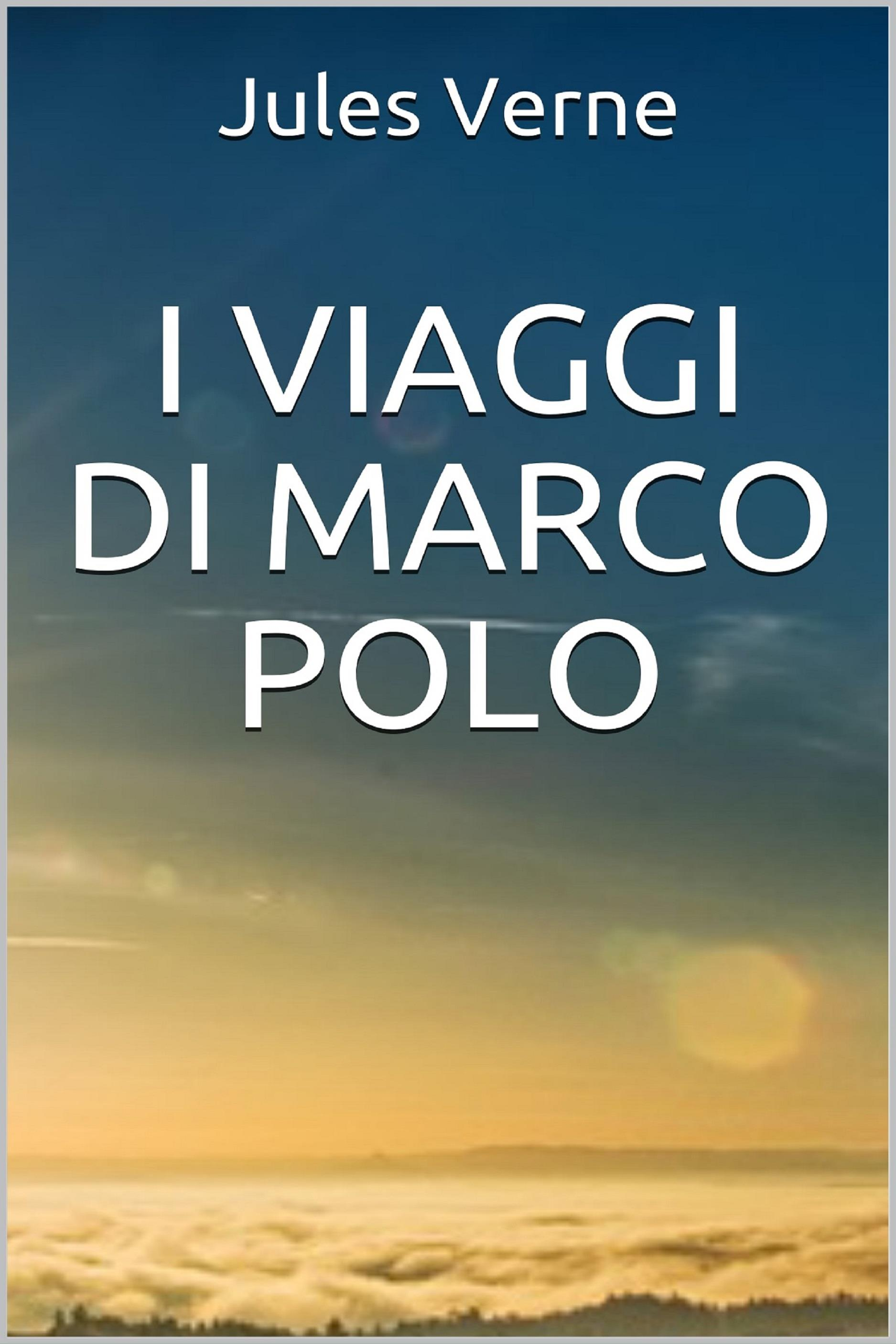 I Viaggi di Marco Polo - Unica versione originale