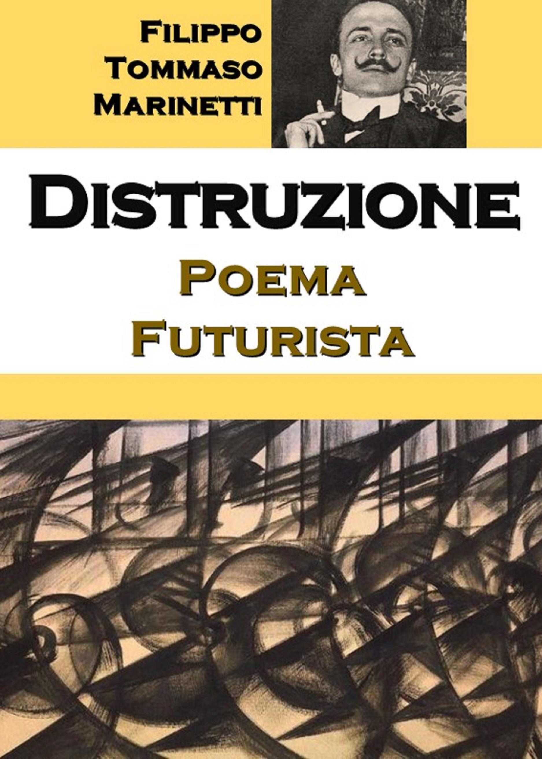 Distruzione: Poema Futurista