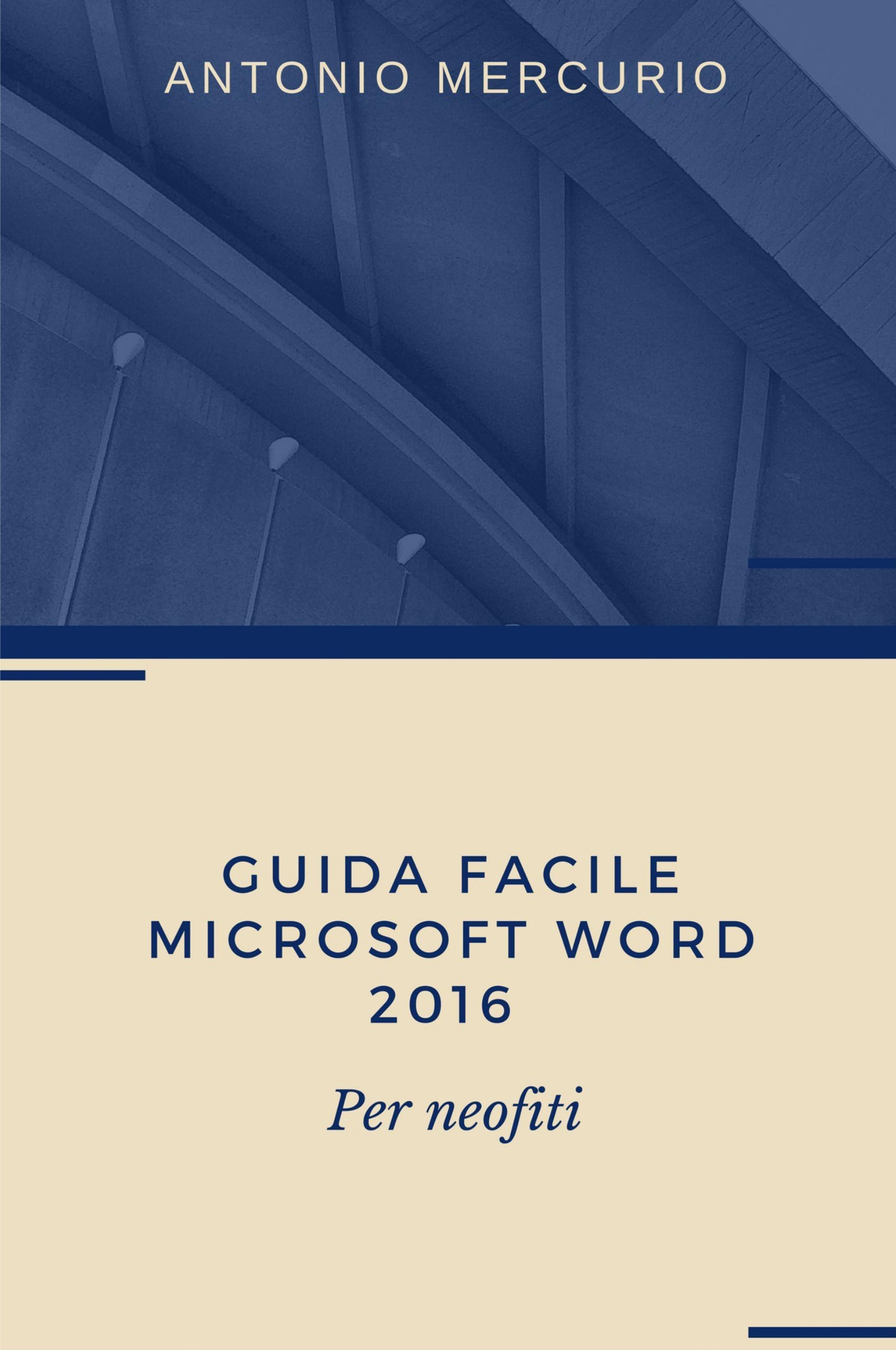 Guida facile di Microsoft Word 2016