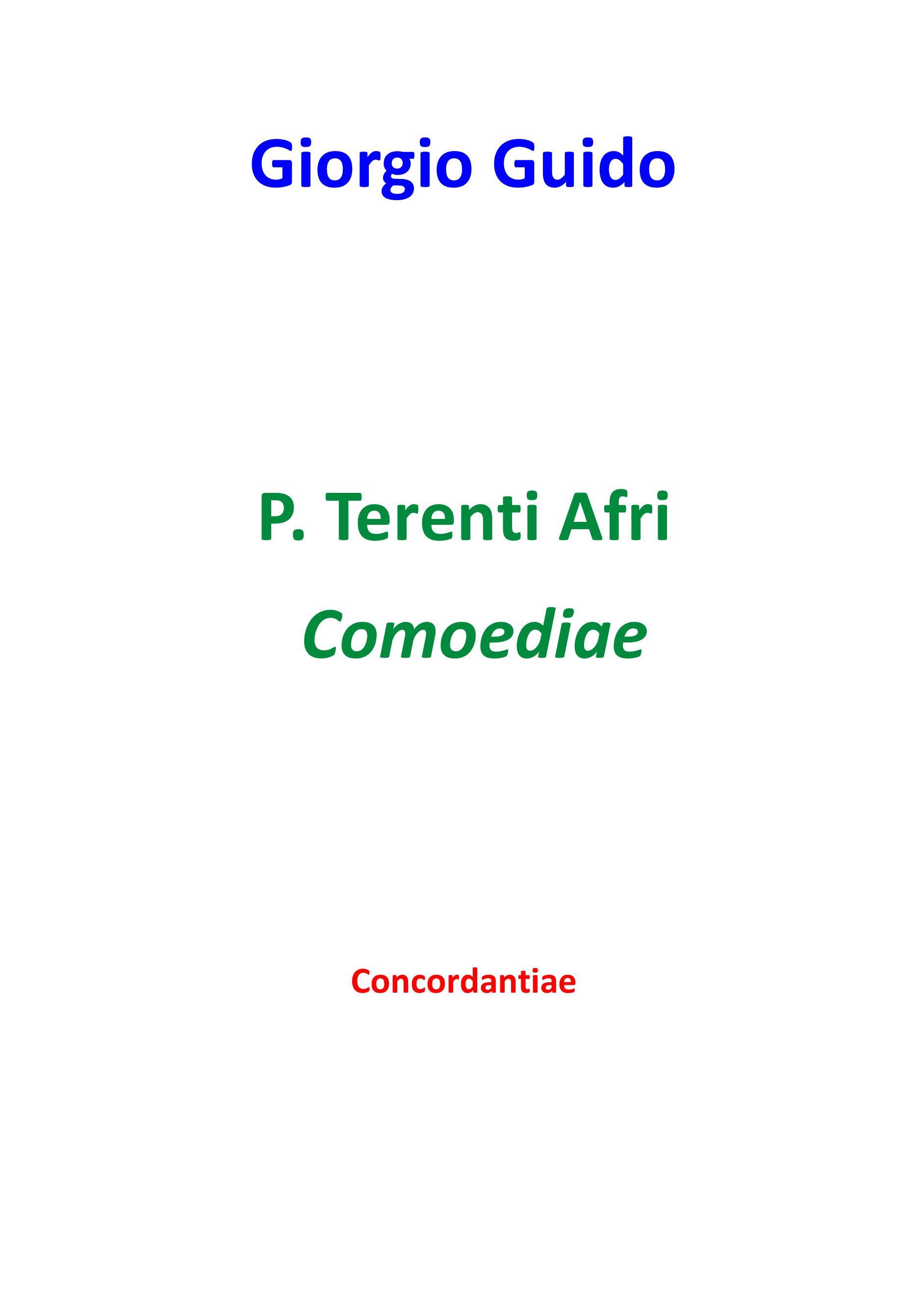 P. Terenti Afri Comoediae - Concordantiae