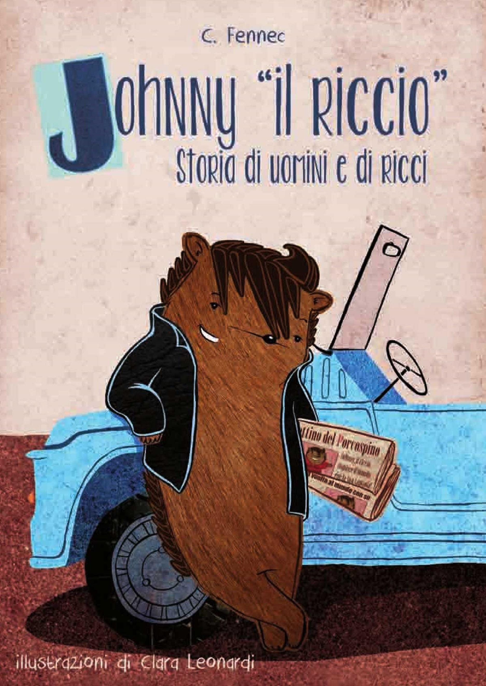 Johnny il riccio, storie di uomini e di ricci