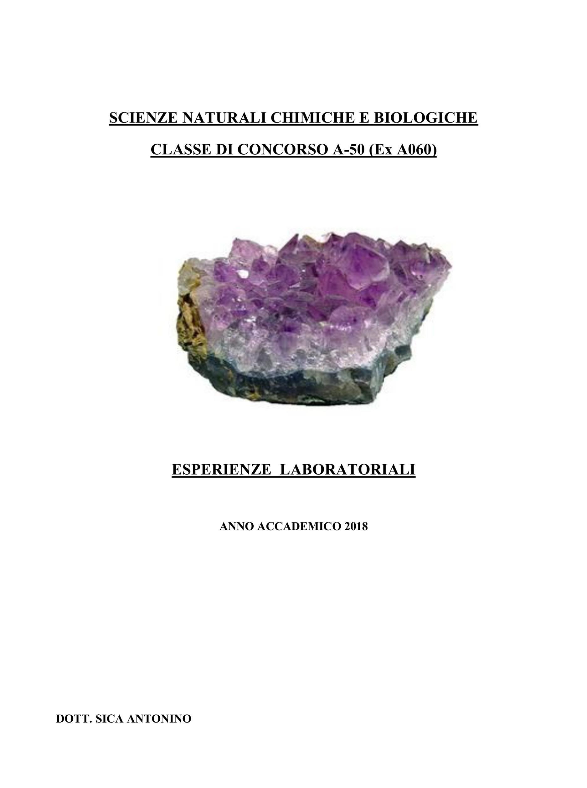 Scienze naturali chimiche e biologiche. Classe di concorso A-50 (ex A060) - Esperienze laboratoriali