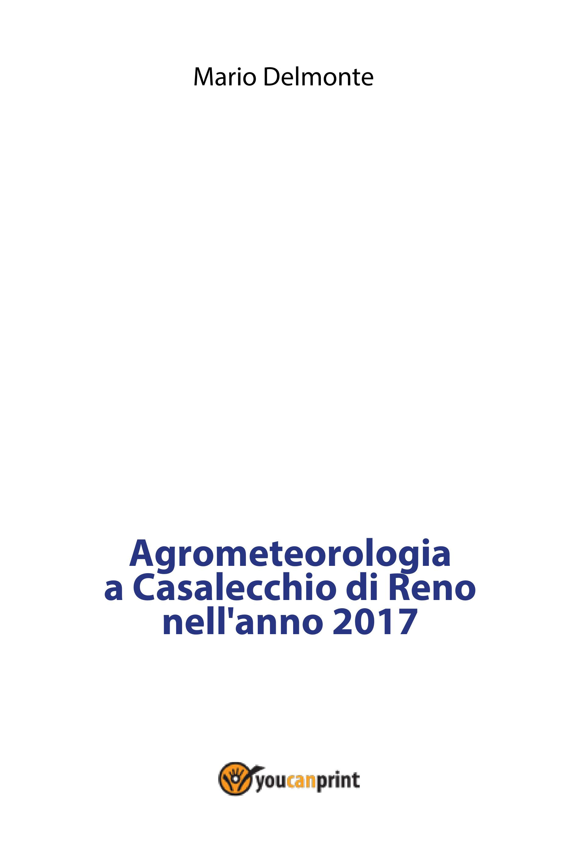 Agrometeorologia a Casalecchio di Reno nell'anno 2017