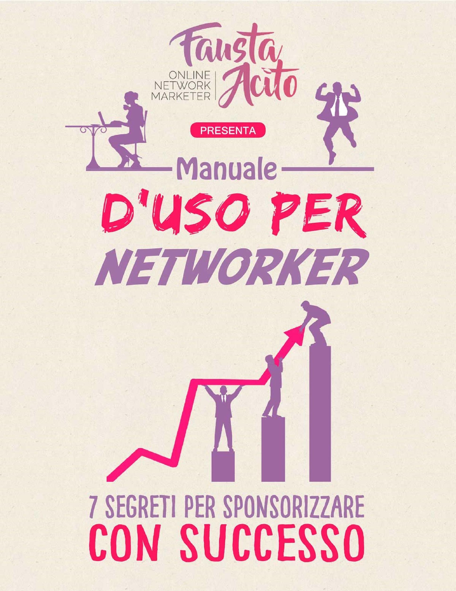 Manuale d'uso per Networker: 7 Segreti per Sponsorizzare con Successo