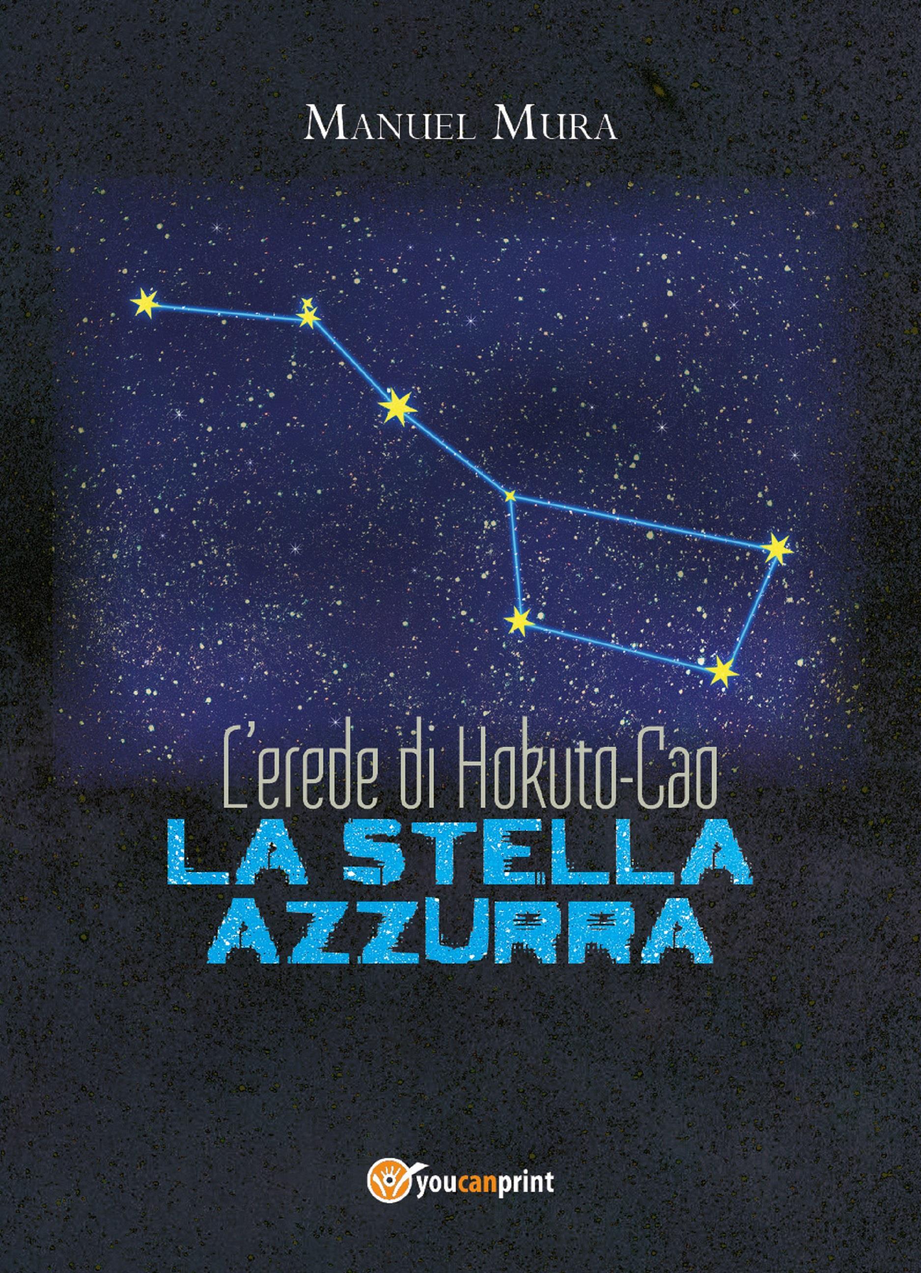 L'erede di Hokuto-Cao - La stella azzurra