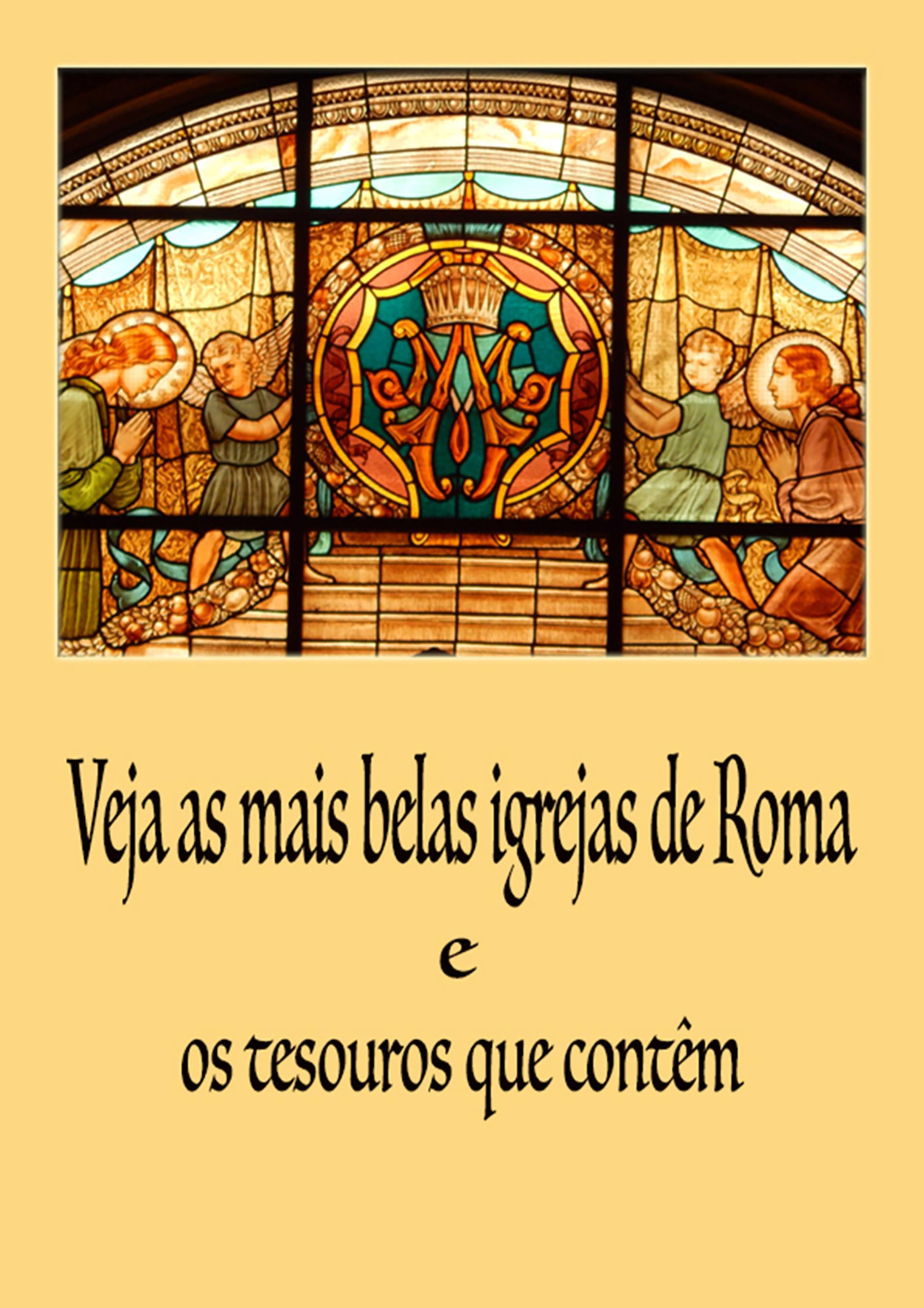 Veja as mais belas Igrejas de Roma