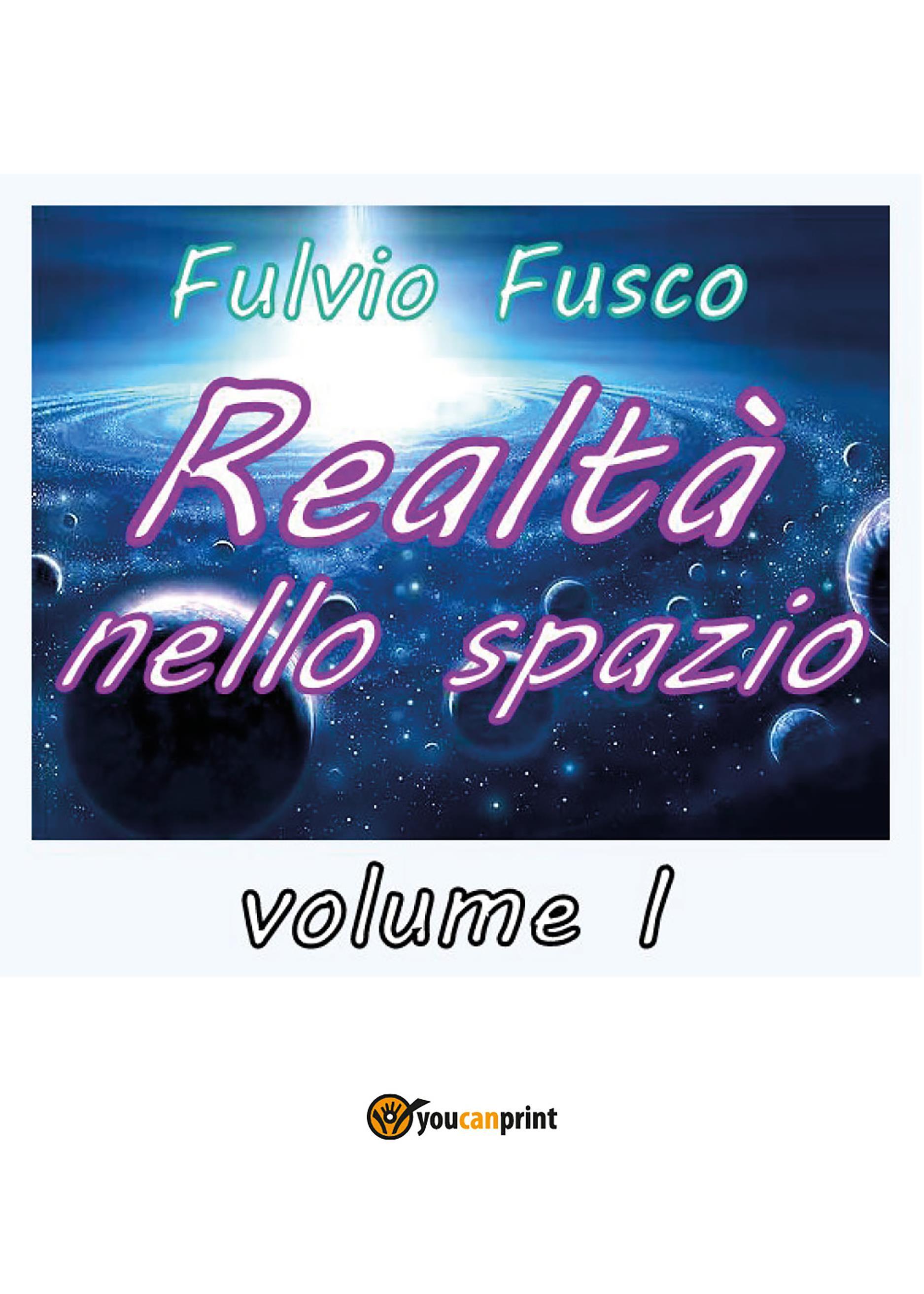 Realtà nello spazio. Volume 1
