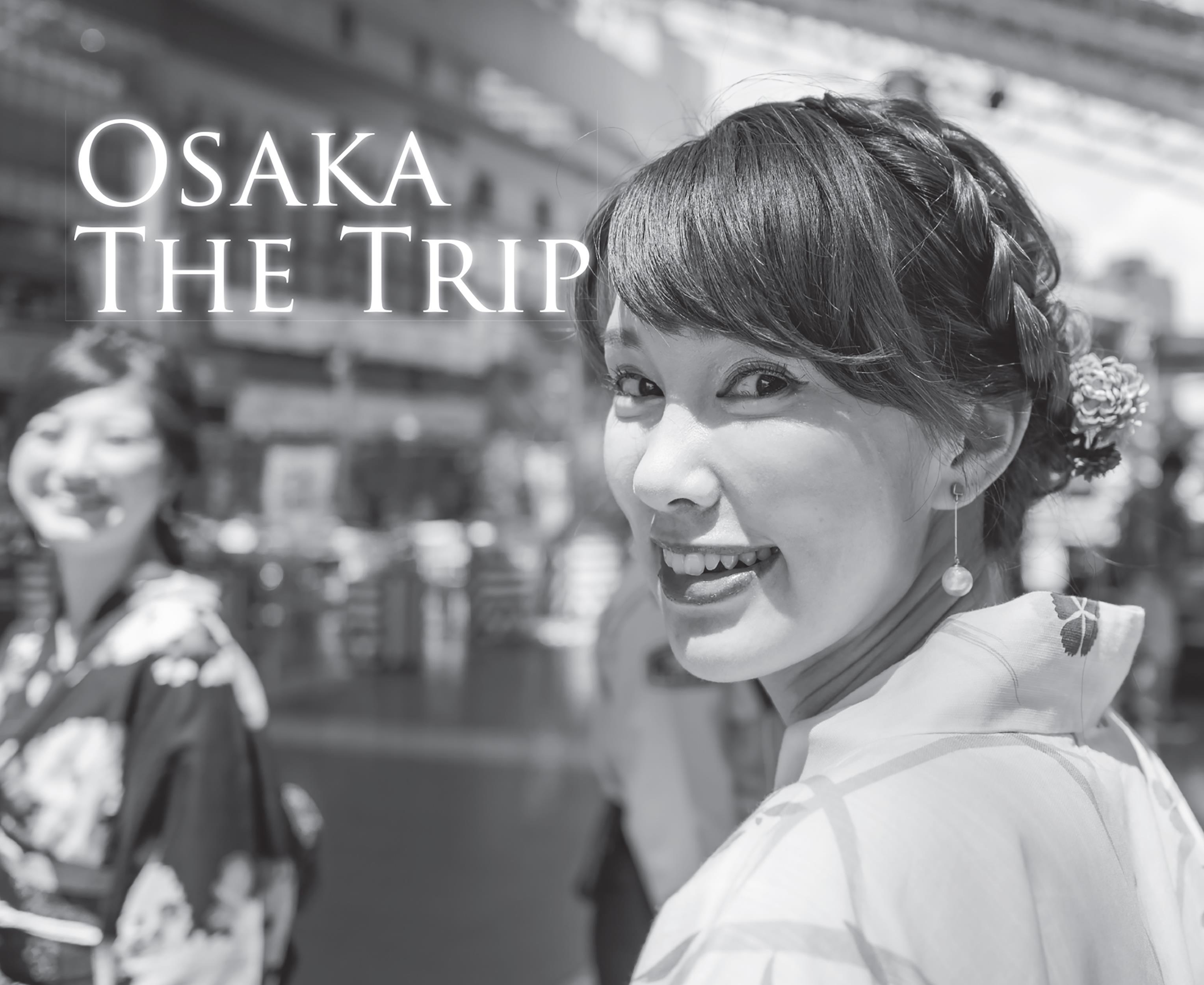 Osaka The Trip
